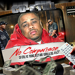 Co-Still – No Comparison – Mixtape