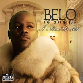 Belo Zero (of Do Or Die) – I Plead the 5th – Album