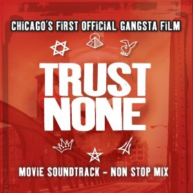 Trust None – Movie Soundtrack