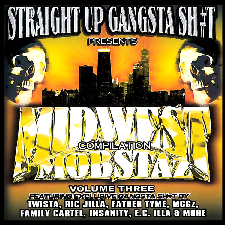 Straight Up Gangsta Sh#t – Midwest Mobstaz Vol. 3