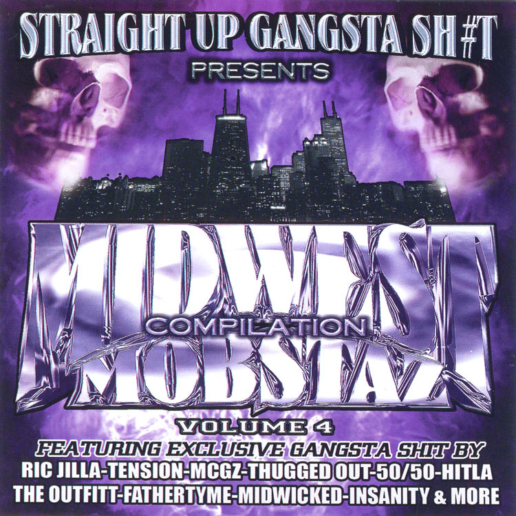 Straight Up Gangsta Sh#t – Midwest Mobstaz Vol. 4