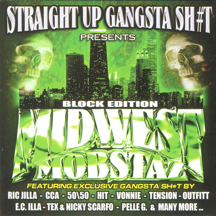 STRAIGHT UP GANGSTA SH#T – MIDWEST MOBSTAZ VOL. 5