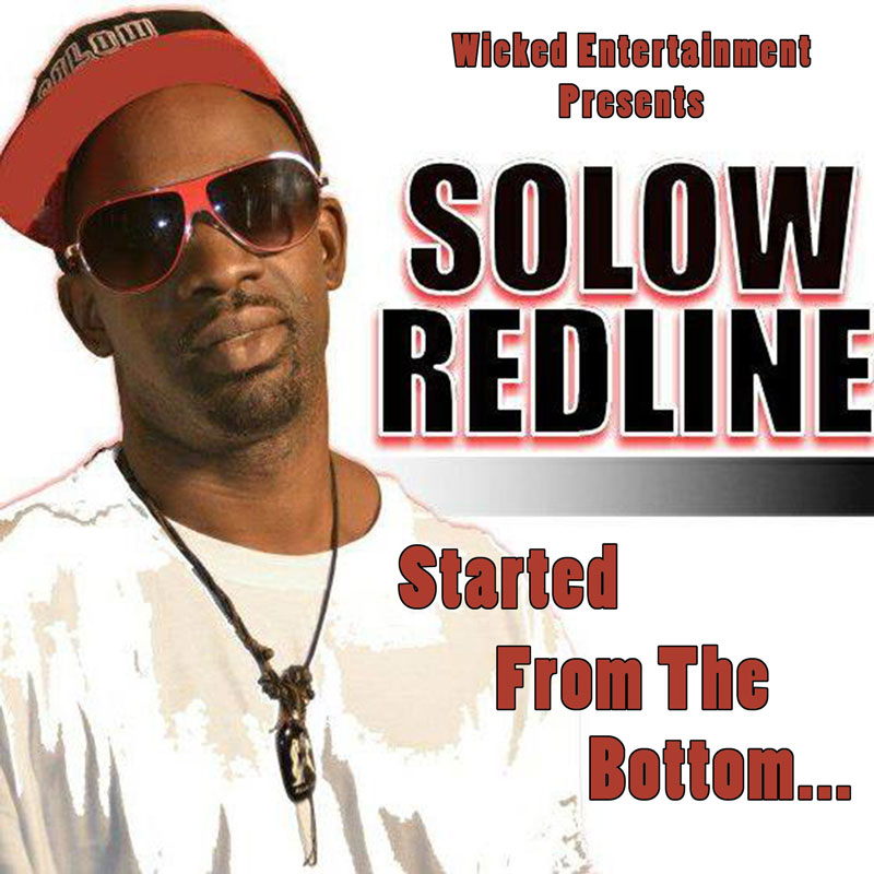 SoLow RedLine – Started From The Bottom… Album